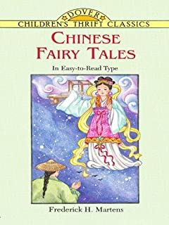 Chinese Fairy Tales (Dover Children's Thrift Classics) (English Edition)