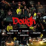 Capea el Dough (feat. D Lujo Cartiel, Jakcar, Dj Low, & Dj Peluche)