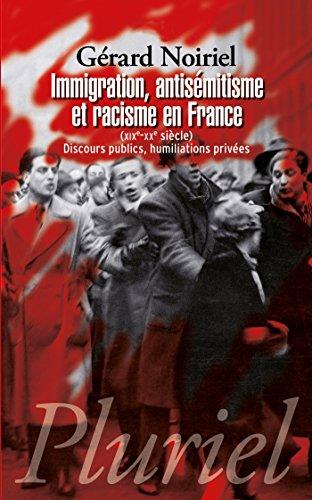 Immigration, antisémitisme et racisme en France