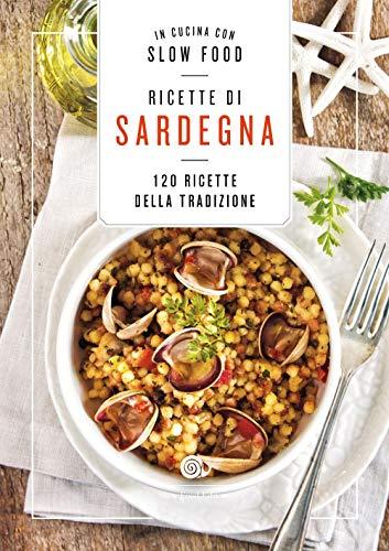 Ricette di Sardegna: la Cucina Sarda