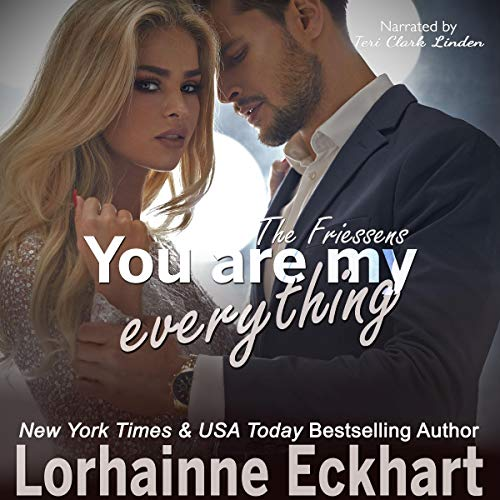 You Are My Everything Audiobook By Lorhainne Eckhart cover art