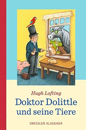 Doktor Dolittle: und seine Tiere (Dressler Klassiker)