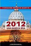 2012: Una nueva era (Spanish Edition)