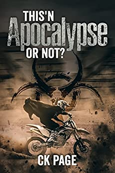 This'n Apocalypse Or Not? by [CK Page, Christopher Page]