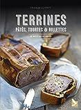 Terrines, pâtés, tourtes et rillettes - 50 recettes de gibier