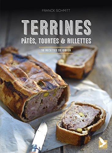 Terrines, pâtés, tourtes et rillettes