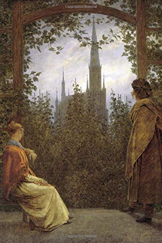 Caspar David Friedrich Journal #3: Cool Artist Gifts - Gartenlaube in Greifswald Caspar David Friedrich Notebook Journal To Write In 6x9