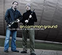 On Common Ground by Kevin Crawford & Cillian Vallely