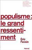 Populisme - Le grand ressentiment (Petite encyclopédie critique) - Format Kindle - 9782845975958 - 8,99 €