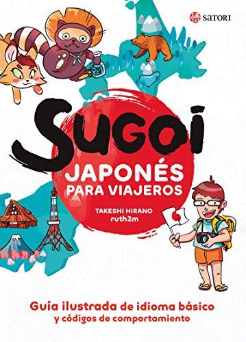 SUGOI. JAPONÉS PARA VIAJEROS (Idioma