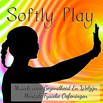 Softly Play - Lounge Chill Mindfulness Oefeningen Musiek voor Gezondheid En Welzijn Mentale Fysieke Oefeningen