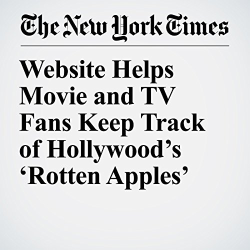 Website Helps Movie and TV Fans Keep Track of Hollywood's 'Rotten Apples' audiobook cover art