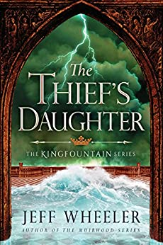 The Thief's Daughter (Kingfountain Book 2) by [Jeff Wheeler]