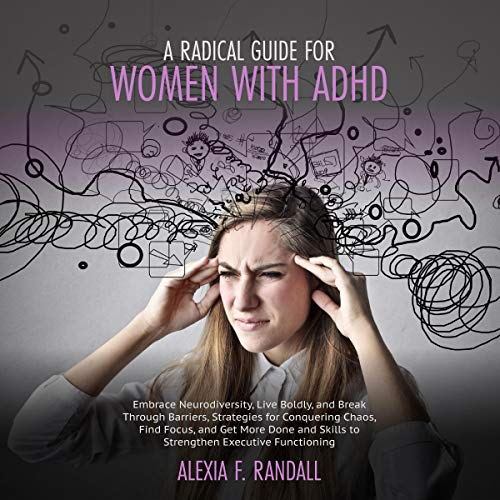 A Radical Guide for Women With ADHD cover art