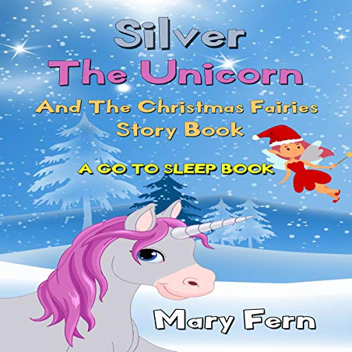 Silver the Unicorn and the Christmas Fairies cover art