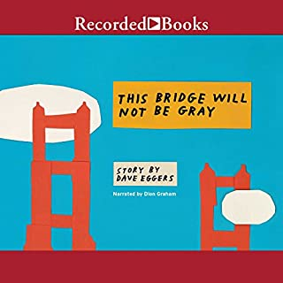 This Bridge Will Not Be Gray, Revised audiobook cover art