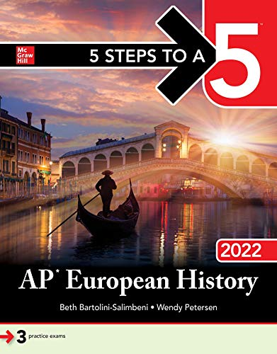 Compare Textbook Prices for 5 Steps to a 5: AP European History 2022 1 Edition ISBN 9781264267385 by Bartolini-Salimbeni, Beth,Petersen, Wendy