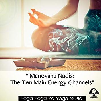 """ Manovaha Nadis - The Ten Main Energy Channels"""