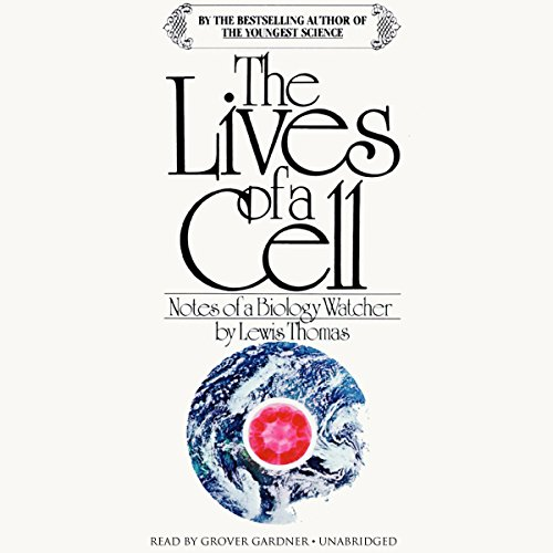 The Lives of a Cell audiobook cover art