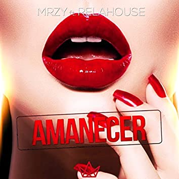 Amanecer (feat. Relahouse)