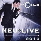 Songtexte von Peter Schilling - Neu & Live 2010