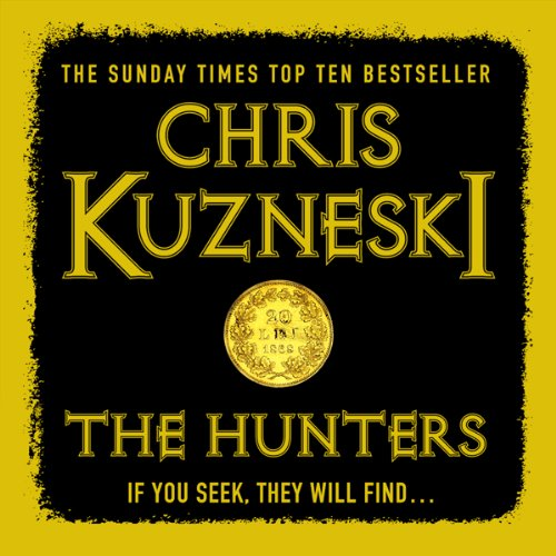 The Hunters                   By:                                                                                                                                 Chris Kuzneski                               Narrated by:                                                                                                                                 Dudley Hinton                      Length: 11 hrs and 34 mins     172 ratings     Overall 4.1