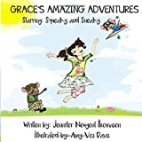 Grace's Amazing Adventures: Starring Squeaky and Sneaky