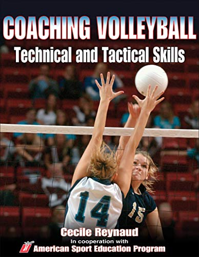 Coaching Volleyball Technical and Tactical Skills (Technical and Tactical Skills Series) (English Edition) PDF Books