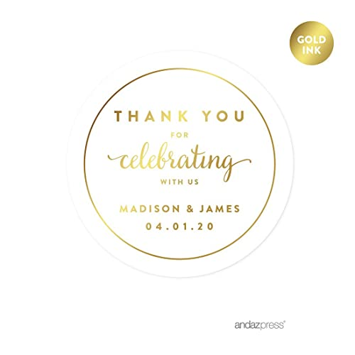 Andaz Press Personalized Round Circle Wedding Favor Gift Labels Stickers, Metallic Gold Ink, Thank You for Celebrating With Us, 40-Pack, Custom Made Any Name