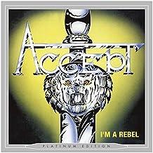 Accept - I M A REBEL (PLATINUM EDITION)