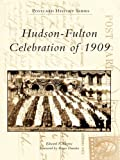 Hudson-Fulton Celebration of 1909 (Postcard History Series) (English Edition)