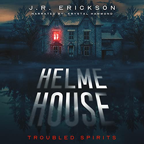 Helme House: A Troubled Spirits Novel