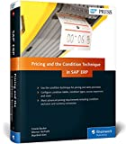 SAP Pricing and the Condition Technique in SAP ERP (SAP PRESS)