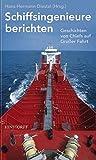 Schiffsingenieure berichten: Geschichten von Chiefs auf Großer Fahrt