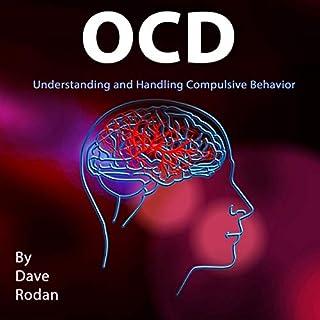 OCD: Understanding and Handling Compulsive Behavior audiobook cover art