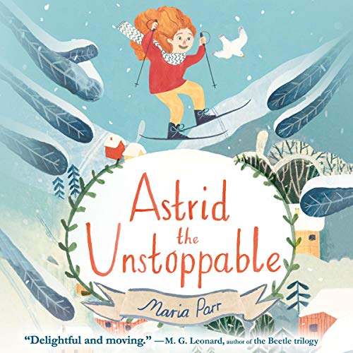 Astrid the Unstoppable