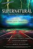 Image of Supernatural Psychology: Roads Less Traveled (Popular Culture Psychology)