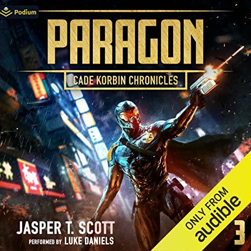 Paragon Audiobook By Jasper T. Scott cover art