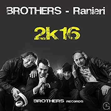 Brothers 2K16