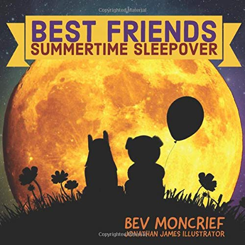 Best Friends: Summertime Sleepover