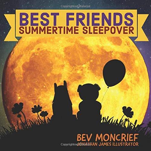 Best Friends: Summertime Sleepover