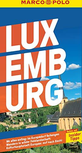 MARCO POLO Reiseführer Luxemburg: Reisen mit Insider-Tipps. Inklusive kostenloser Touren-App (MARCO POLO Reiseführer E-Book)