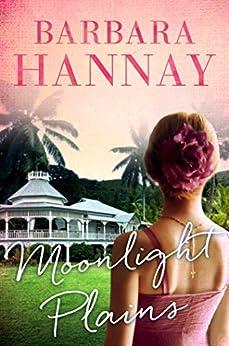 Moonlight Plains by [Barbara Hannay]