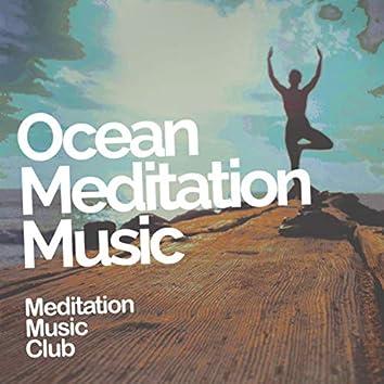 Ocean Meditation Music