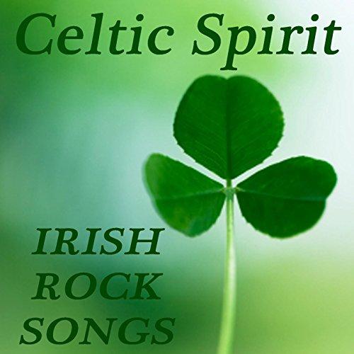 Celtic Spirit - Irish Rock Songs