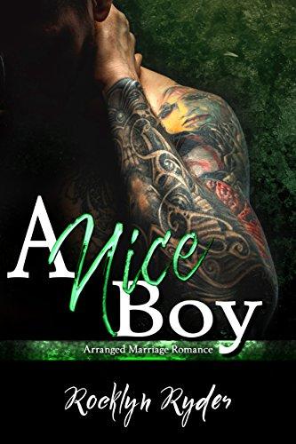 A Nice Boy: Arranged Marriage Romance