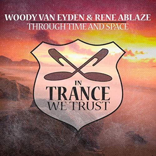 Woody van Eyden & Rene Ablaze