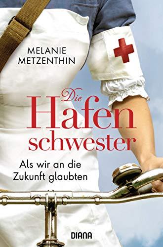 Buchseite und Rezensionen zu 'Die Hafenschwester' von Melanie Metzenthin