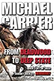 From Deadwood to Deep State: Jack's Oft' Derailed Journey Back to Newberry (Jack's Justice)