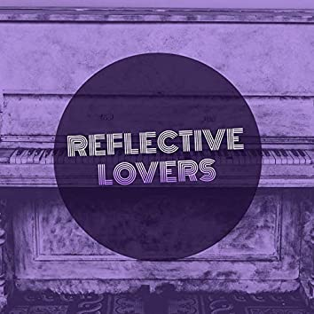 Reflective Lovers